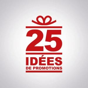 idées promotions mensuelles
